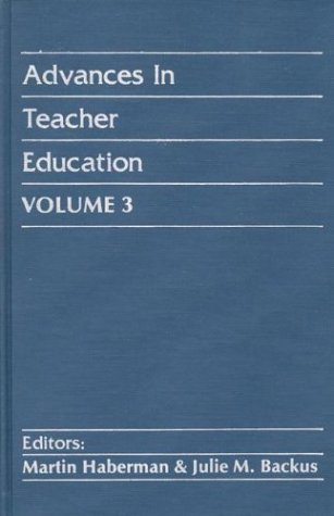 Advances in Teacher Education, Volume 3 9780893913960