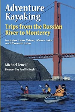 Adventure Kayaking: Russian River Monterey 9780899972152