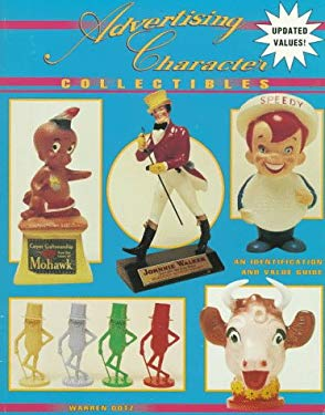 Advertising Character Collectibles: An Identification and Value Guide 9780891455318