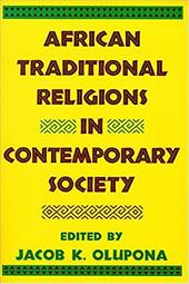 African Traditional Religions in Contemporary Society - Olupona, Jacob K. / Olupona, Jacob