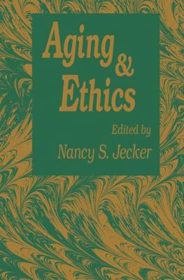 Aging and Ethics 9780896032019
