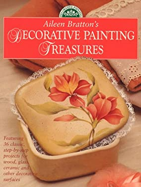 Aileen Bratton's Decorative Painting Treasures 9780891348719
