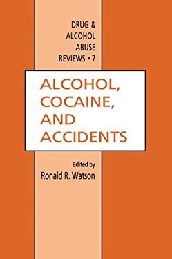 Alcohol, Cocaine, and Accidents 9780896032941