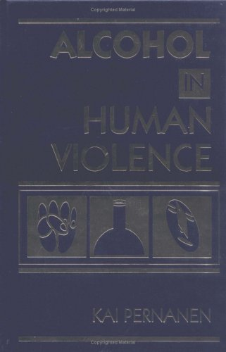 Alcohol in Human Violence 9780898621716