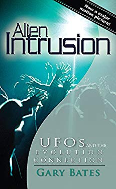 Alien Intrusion: UFOs and the Evolution Connection 9780890514351