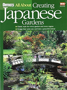 All about Creating Japanese Gardens 9780897214896