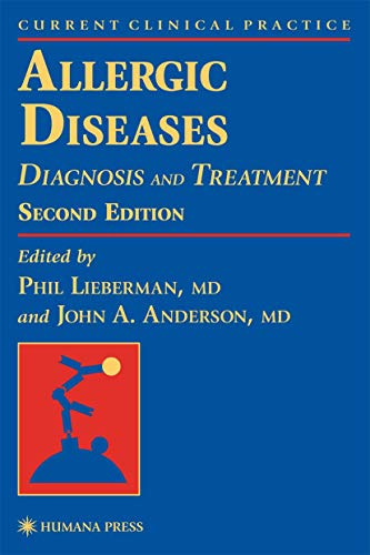 Allergic Diseases: Diagnosis and Treatment, Second Edition 9780896036857