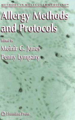 Allergy Methods and Protocols 9780896038967