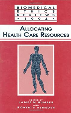 Allocating Health Care Resources 9780896032606