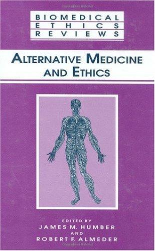 Alternative Medicine and Ethics 9780896034402