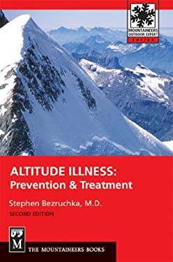 Altitude Illness: Prevention & Treatment 9780898866858