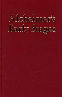 Alzheimer's Early Stages: First Steps for Family, Friends, and Caregivers 9780897933988