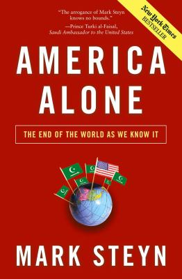 America Alone: The End of the World as We Know It 9780895260789