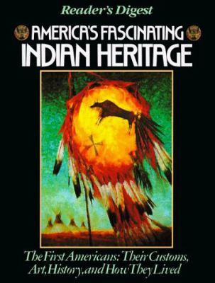 America's Fascinating Indian Heritage 9780895773722