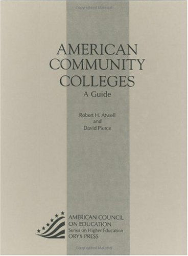American Community Colleges: A Guide 10th Edition 9780897748742