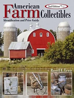American Farm Collectibles: Identification and Price Guide 9780896894594