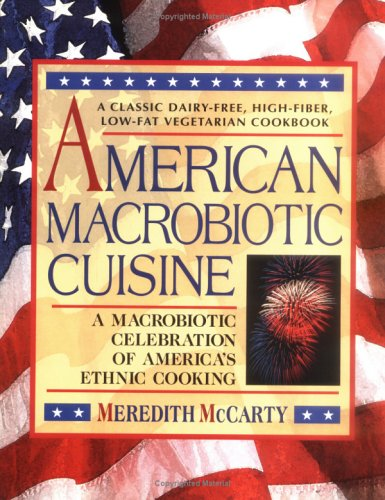 American Macrobiotic Cuisine by Meredith McCarty - Reviews ...