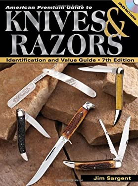 American Premium Guide to Knives & Razors: Identification and Value Guide [With DVD] 9780896896727