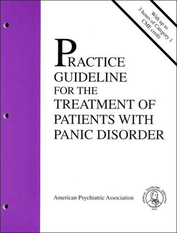 American Psychiatric Association Practice Guideline for the Treatment of Patients with Panic Disorder - American Psychiatric Association / American Psychological Association