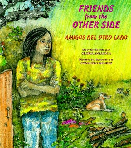 Amigos del Otro Lado / Friends From The Other Side 9780892391301