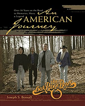 An American Journey: A Look Back Over 30 Years with the Oak Ridge Boys 9780892216017