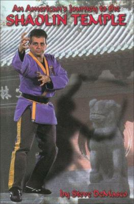 An American's Journey to the Shaolin Temple 9780897501415