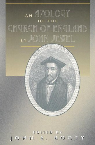 An Apology of the Church of England by John Jewel 9780898693911