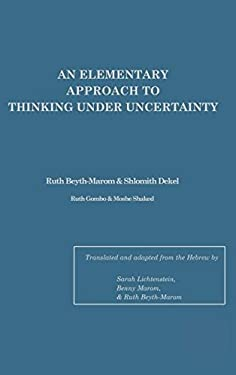 An Elementary Approach to Thinking Under Uncertainty 9780898593792