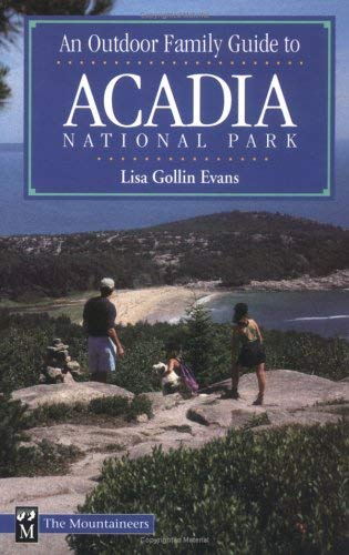 An Outdoor Family Guide to Acadia National Park 9780898865288