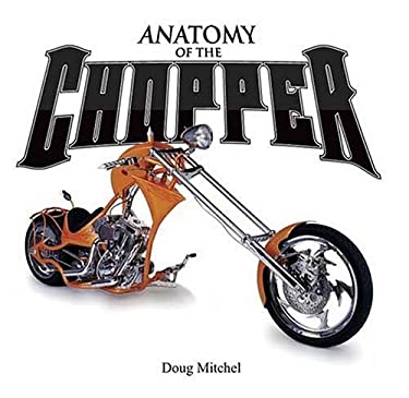Anatomy of the Chopper 9780896892668