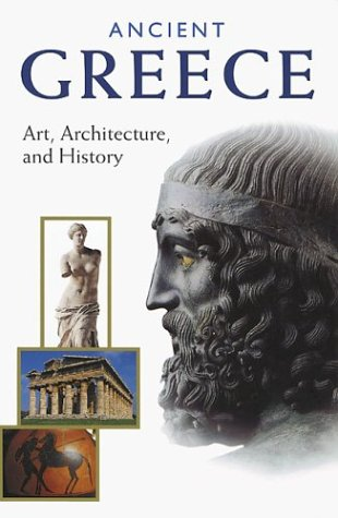 Ancient Greece: Art, Architecture, and History 9780892366958