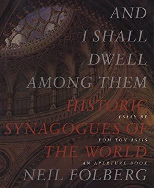 Neil Folberg: And I Shall Dwell Among Them 9780893819408