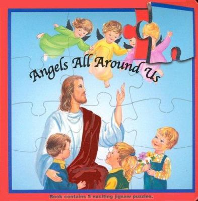 Angels All Around Us (Puzzle Book) Thomas J. Donaghy