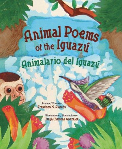 Animal Poems of the Iguazu/Animalario del Iguazu 9780892392254