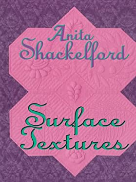 Anita Shackelford: Surface Textures 9780891458906