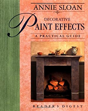 Annie Sloan Decorative Paint Effects: A Practical Guide 9780895778802