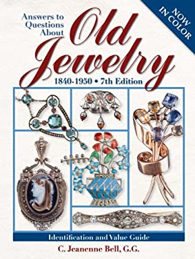 Answers to Questions about Old Jewelry: 1840-1950 9780896896956