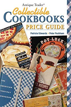 Antique Trader Collectible Cookbooks Price Guide 9780896896697