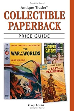 Antique Trader Collectible Paperback Price Guide 9780896896345