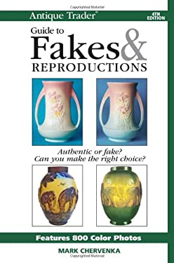 Antique Trader Guide to Fakes & Reproductions 9780896894600
