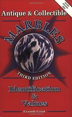 Antique and Collectible Marbles 9780891454885