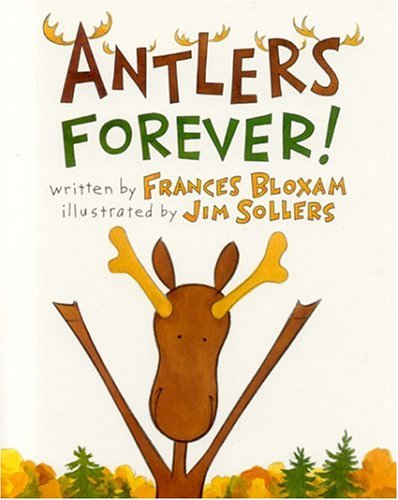 Antlers Forever! 9780892725502