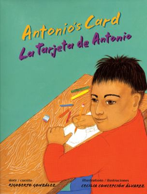 Antonio's Card/La Tarjeta de Antonio 9780892392049