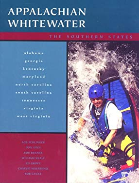 Appalachian Whitewater: The Southern States 9780897322423