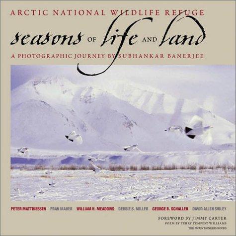 Arctic National Wildlife Refuge: Seasons of Life and Land 9780898864380