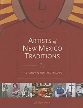 Artists of New Mexico Traditions: The National Heritage Fellows 9780890135754
