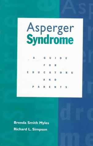 Asperger Syndrome: A Guide for Educators and Parents 9780890797273
