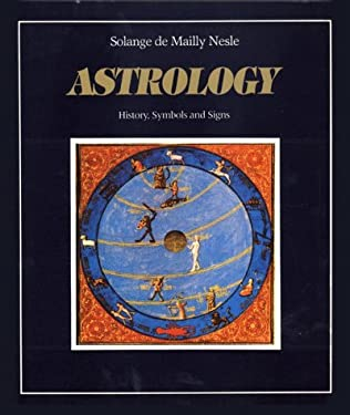 Astrology: History, Symbols and Signs 9780892811052