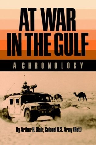 At War in the Gulf: A Chronology 9780890965078