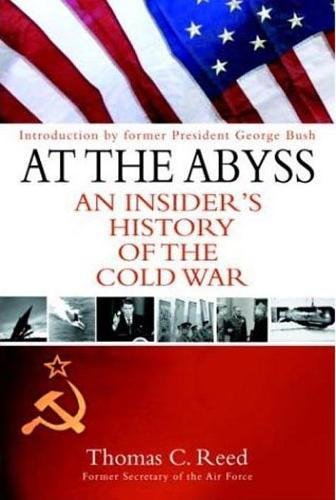 At the Abyss: An Insider's History of the Cold War 9780891418214